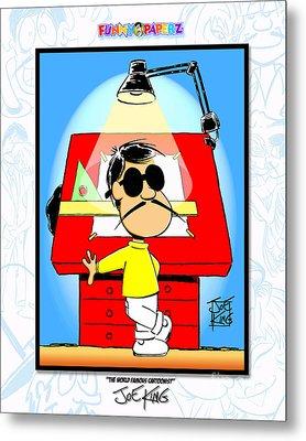 The World Famous Cartoonist Metal Print by Joe King