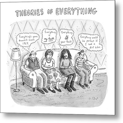 Theories Of Everything: 'everything's Gone Metal Print by Roz Chast