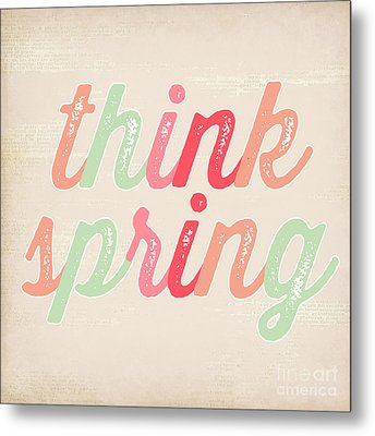 Think Spring Metal Print by Natalie Skywalker