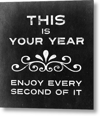 This Is Your Year Metal Print