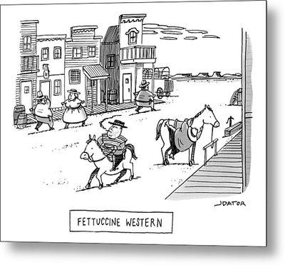 Title: Fettucini Western. Fat Cowboys Ride Horses Metal Print