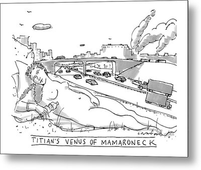 Title: Titian's Venus Of Mamaroneck A Giant Metal Print