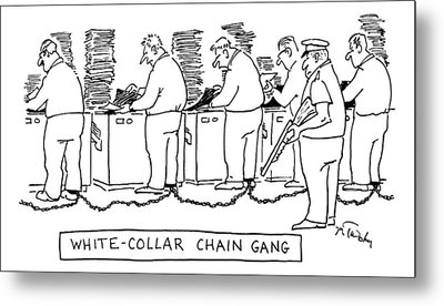 Title: White Collar Chain Gang Office Workers Metal Print