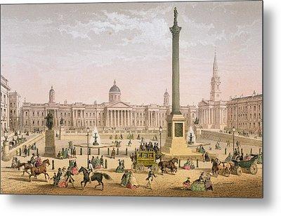 Trafalgar Square, C.1862 Metal Print by Achille-Louis Martinet