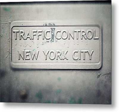 Traffic Control Metal Print by Lisa Russo