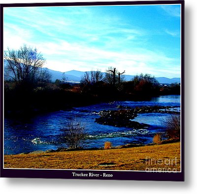 Metal Print featuring the photograph Truckee River In Motion by Bobbee Rickard