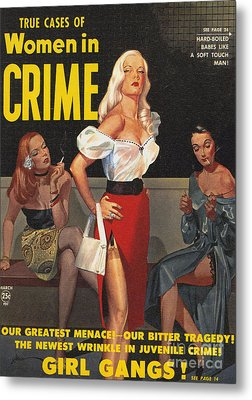 True Cases Of Women In Crime 1950 Metal Print by The Advertising Archives