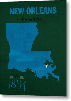 Tulane University Green Wave New Orleans Louisiana College Town State Map Poster Series No 114 Metal Print