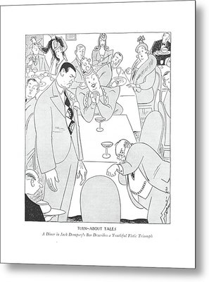Turn-about Tales  A Diner In Jack Dempsey's Bar Metal Print by Rea Irvin