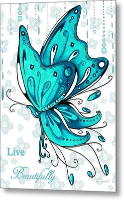 Turquoise Aqua Butterfly And Flowers Inspirational Painting Design Megan Duncanson Live Beautifully Metal Print by Megan Duncanson