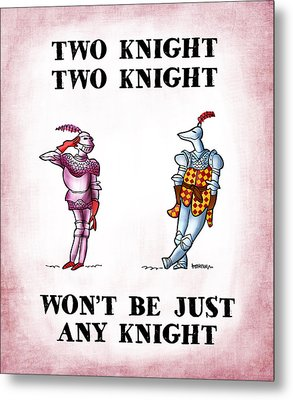 Two Knight Two Knight Metal Print by Mark Armstrong