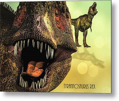 Tyrannosaurus Rex 4 Metal Print by Bob Orsillo