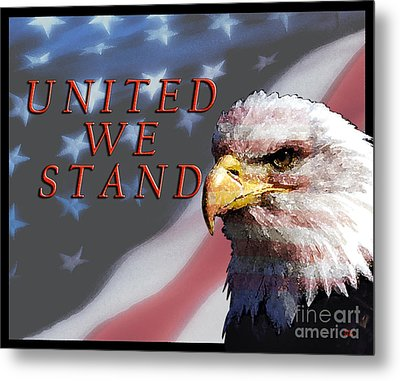 United We Stand Metal Print by Lawrence Costales