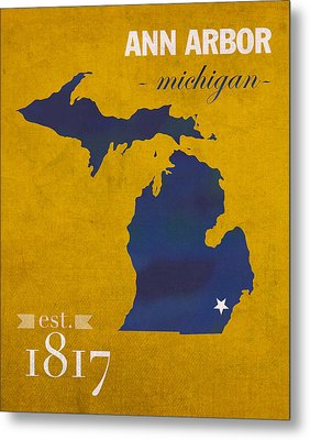 University Of Michigan Wolverines Ann Arbor College Town State Map Poster Series No 001 Metal Print