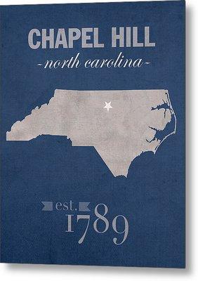 University Of North Carolina Tar Heels Chapel Hill Unc College Town State Map Poster Series No 076 Metal Print
