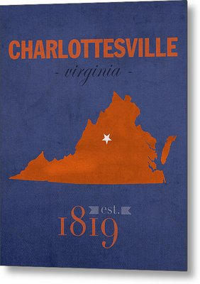 University Of Virginia Cavaliers Charlotteville College Town State Map Poster Series No 119 Metal Print
