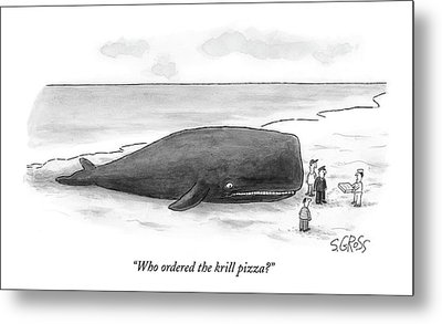 Who Ordered The Krill Pizza? Metal Print