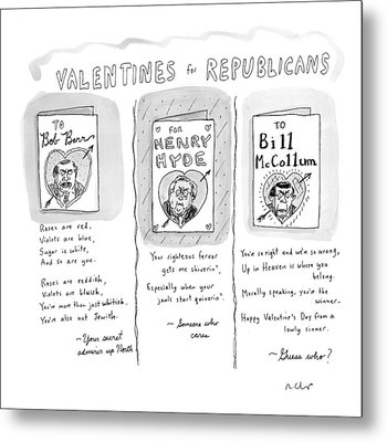 'valentines For Republicans' Metal Print by Roz Chast
