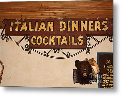 Vintage Italian Dinners Cocktails Sign In The Cellar Room At The Swiss Hotel In Sonoma California 5d Metal Print by Wingsdomain Art and Photography