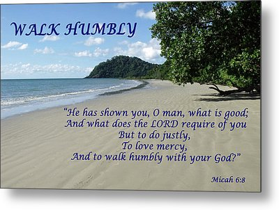 Walk Humbly With Your God Metal Print