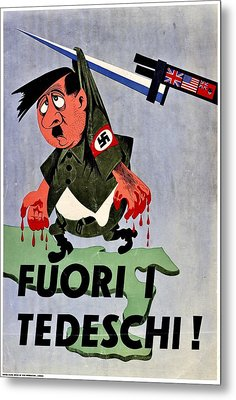 War Poster - Ww2 - Out With The Fuhrer Metal Print by Benjamin Yeager