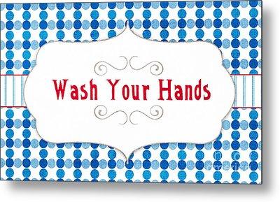 Wash Your Hands Sign Metal Print