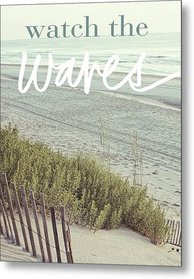 Watch The Waves Metal Print by Kathy Mansfield