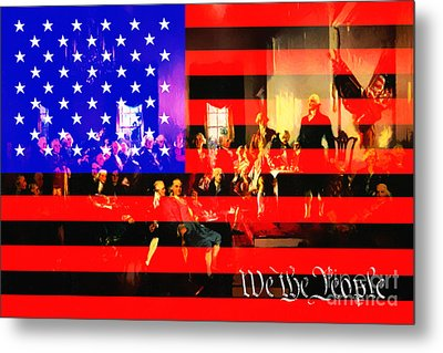 We The People 20131221 Metal Print by Wingsdomain Art and Photography