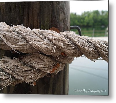 Weathered Ropes On The Dock Metal Print by Deborah Fay