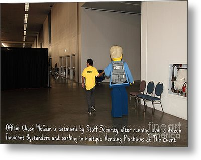 Weird Police Blotter Officer Chase Mccain Is Detained By Staff Security At The Event 5d25200 Metal Print by Wingsdomain Art and Photography