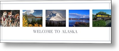 Welcome To Alaska Metal Print