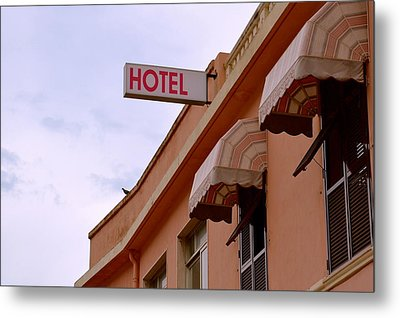 Welcome To Hotel Ventimiglia Metal Print by Benoit Charon