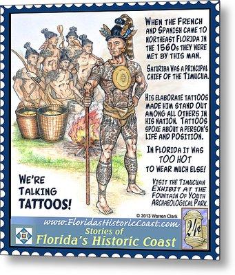 We're Talking Tattoos Metal Print by Warren Clark