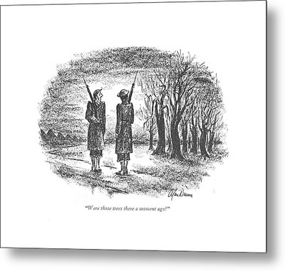 Were Those Trees There A Moment Ago? Metal Print