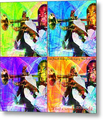What A Wonderful World Louis Armstrong 20141218 Four Metal Print by Wingsdomain Art and Photography