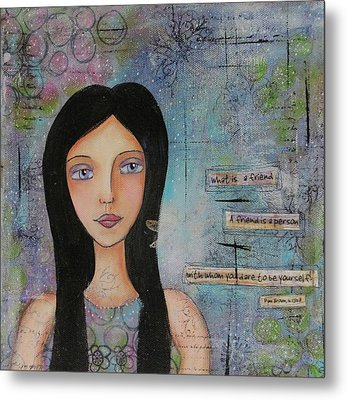 What Is A Friend # 2 Metal Print
