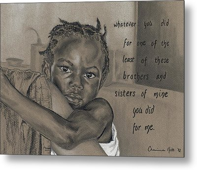 Whatever You Did Metal Print by Charissa Nolt