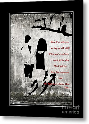 When I'm With You Metal Print by Barbara Griffin