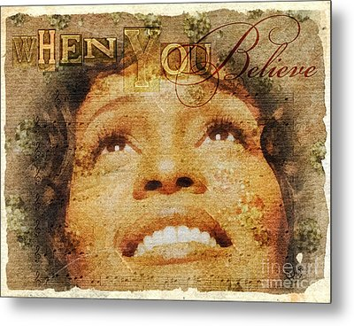 When You Believe Metal Print by Mo T