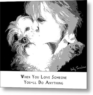 Metal Print featuring the digital art When You Love Someone by Kathy Tarochione