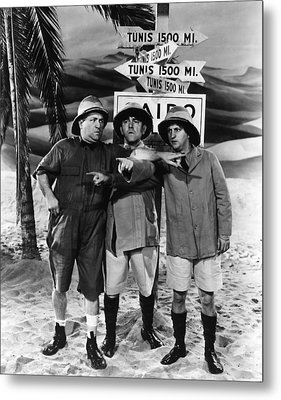 Which Way To Tunis? Metal Print by The Three Stooges