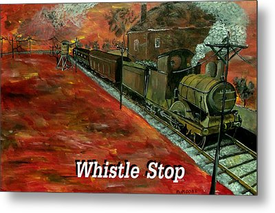 Whistle Stop Named Metal Print