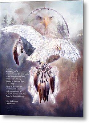 White Eagle Dreams W/prose Metal Print by Carol Cavalaris