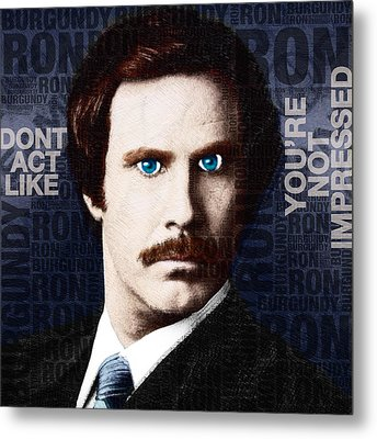 Will Ferrell Anchorman The Legend Of Ron Burgundy Words Color Metal Print by Tony Rubino