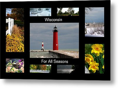 Metal Print featuring the photograph Wisconsin For All Seasons by Kay Novy
