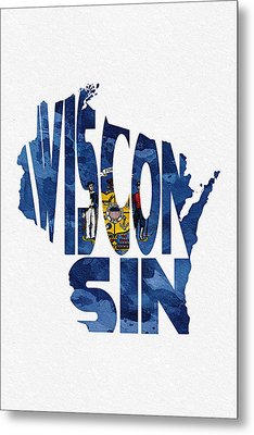 Wisconsin Typographic Map Flag Metal Print by Ayse Deniz