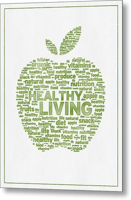 Words Healthy Living - Green Ink Metal Print by Aged Pixel