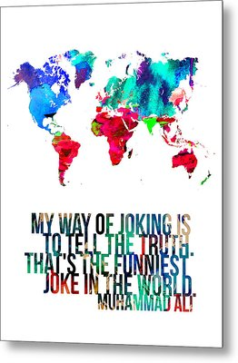 World Map With A Quote 2 Metal Print by Naxart Studio