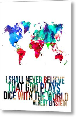 World Map With A Quote 4 Metal Print by Naxart Studio