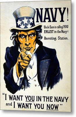 World War I 1914 1918 American Recruitment Poster 1917 Navy Uncle Sam Is Calling You  Metal Print by Anonymous